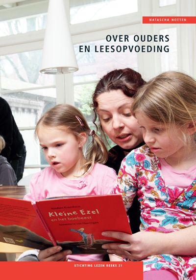 'Over ouders en leesopvoeding', Stichting Lezen, Natascha Notten