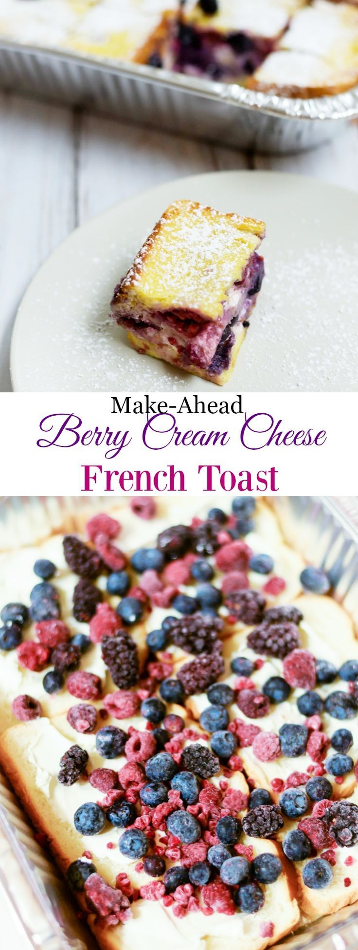 Berry Cream Cheese French Toast that is a perfect make-ahead breakfast.