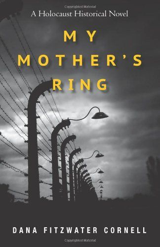 My Mother's Ring: A Holocaust Historical Novel: ~Runner-up in the 2013 London Book Festival~ The Holocaust didn't really end in 1945. Not for everyone. Even after the war, survivors' lives were influenced by their terrifying experiences. Some of them were never able to retell their stories--for others, it took decades.