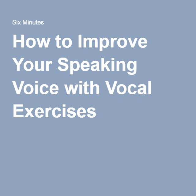 How to Improve Your Speaking Voice with Vocal Exercises