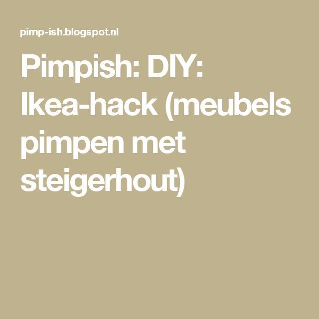 Pimpish: DIY: Ikea-hack (meubels pimpen met steigerhout)