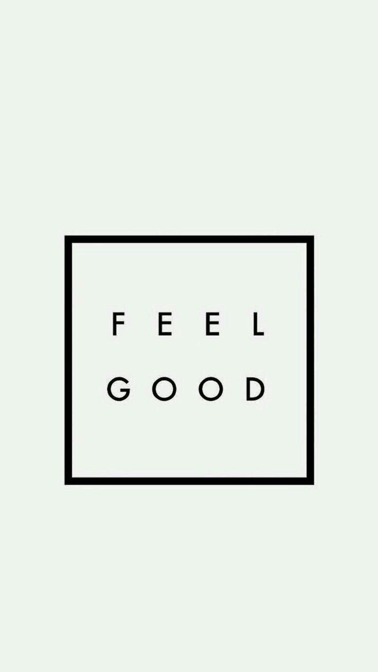 Feel Good 😉😉