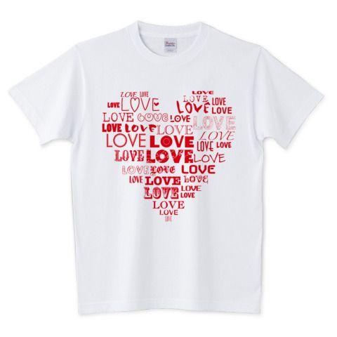 LOVE | デザインTシャツ通販 T-SHIRTS TRINITY(Tシャツトリニティ)