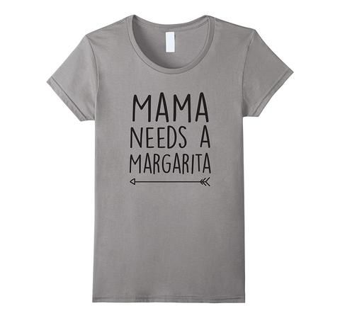 Women's Mama Needs a Margarita Mothers Day Mom T-Shirt | One of the largest and best collection of Mother's day style sayings and graphic tee shirts anywhere on the web. The great gift for your mom or wife. More styles daily updated!