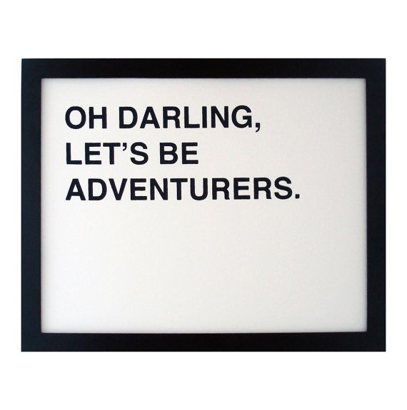 Oh Darling Lets Be Adventurer Screen Printed Poster by fifiduvie