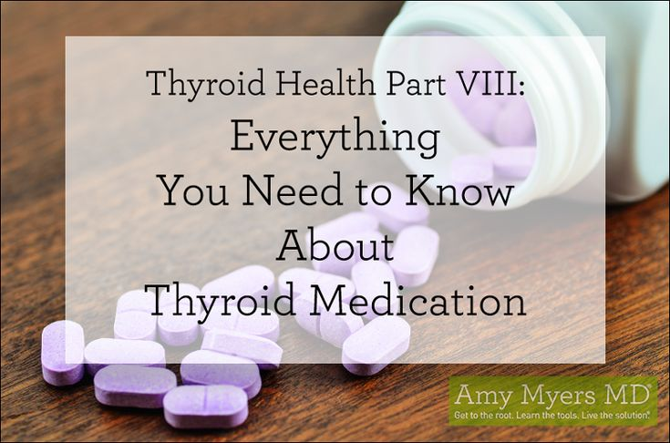 Thyroid Health Part VIII: Everything You Need to Know About Thyroid Medication from Amy Myers MD.  #thyroid #fibromyalgia | www.medeakarrfnp.com