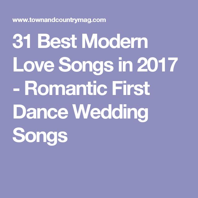 31 Best Modern Love Songs In 2017