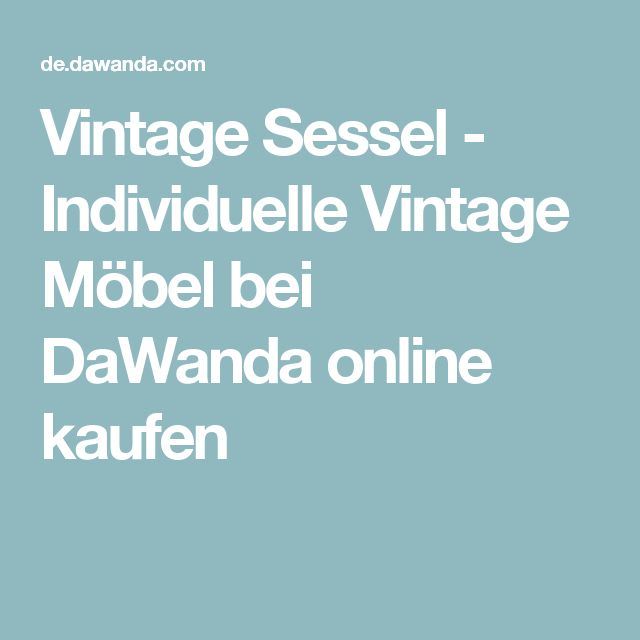 Top 25 ideas about Sessel Kaufen on Pinterest | Stühle kaufen ...