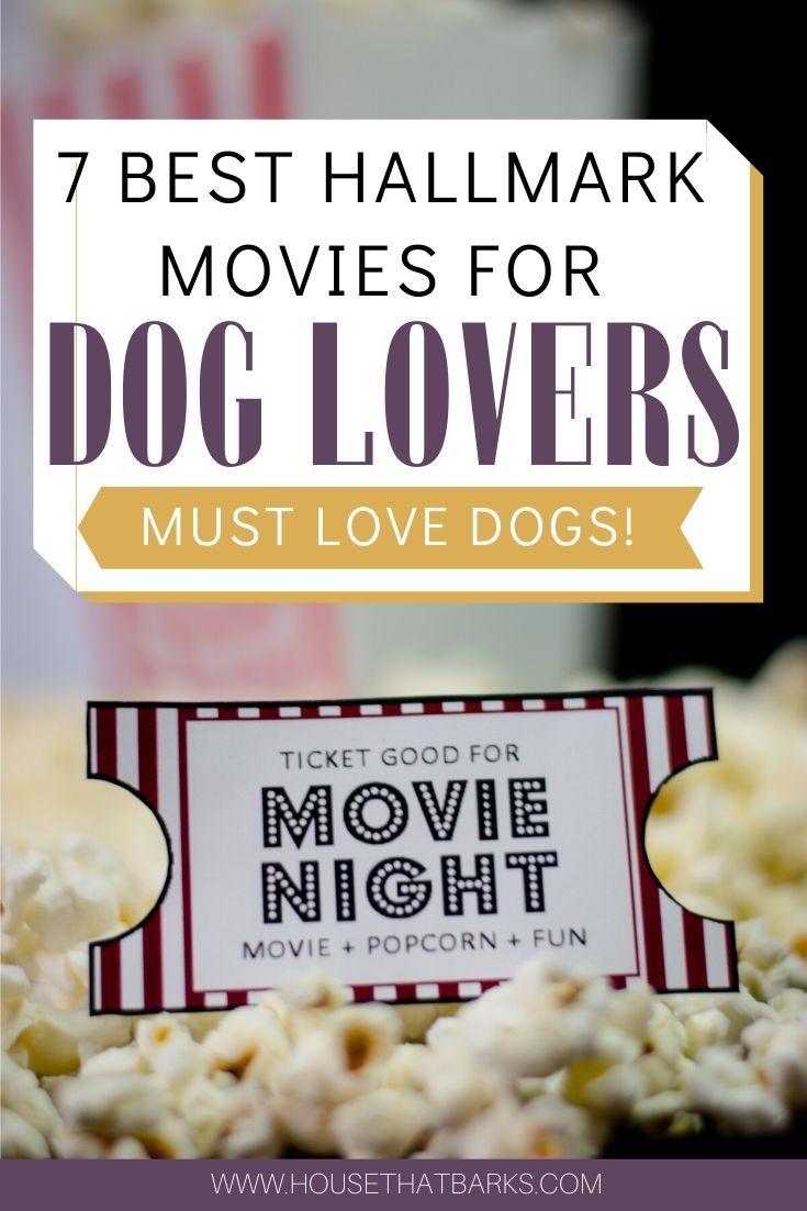7 Best Hallmark Movies For Dog Lovers Hallmark Hallmark Movies