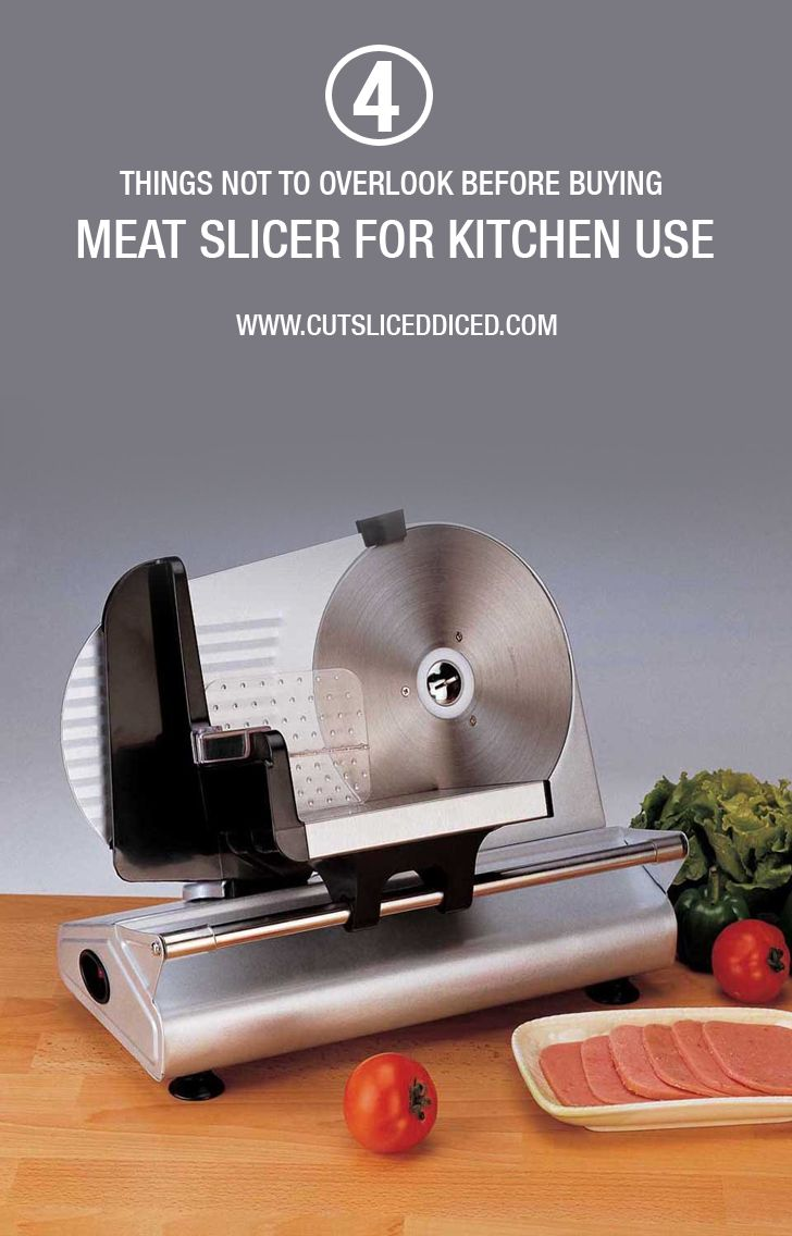 4 Things not To overlook before buying Meat slicer for kitchen use