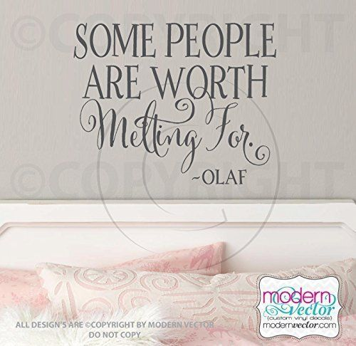 Frozen Worth Melting For Quote Vinyl Wall Decal. Some People Are Worth Melting For. ~ Olaf Frozen Quote Vinyl Wall Decal Lettering.