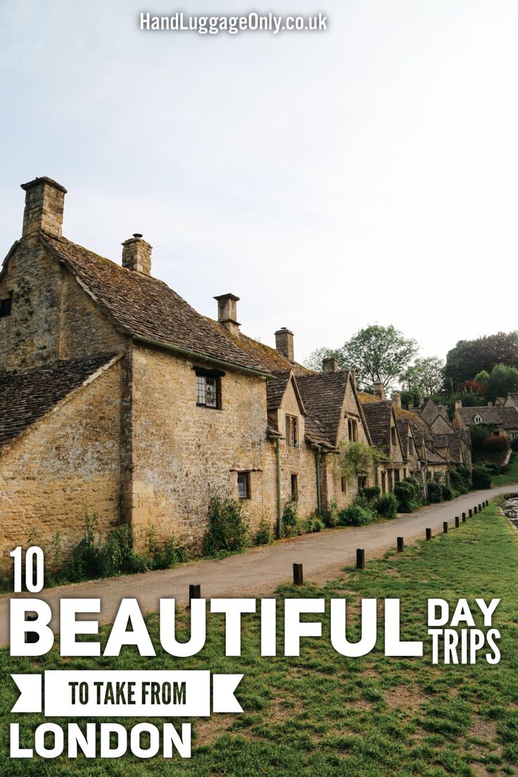 10 Idyllic Places To Visit On A Day Trip From London