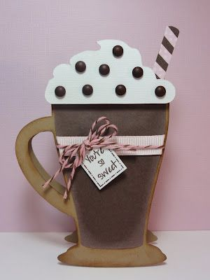 You're so sweet - coffee/hot chocolate card - could make into a gift card holder too - bjl