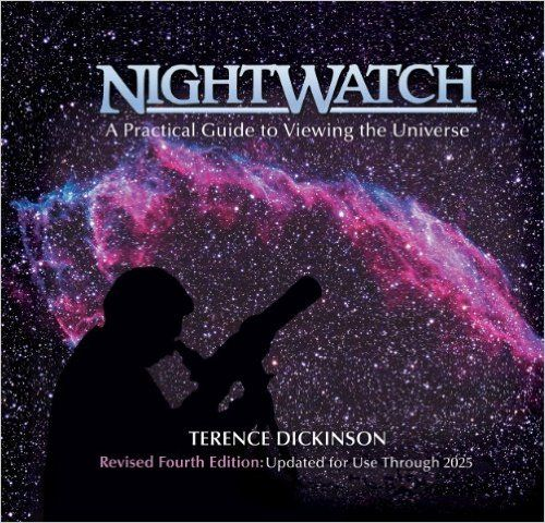 NightWatch: A Practical Guide to Viewing the Universe: Terence Dickinson, Timothy Ferris, Adolf Schaller: 9781554071470: Books - Amazon.ca