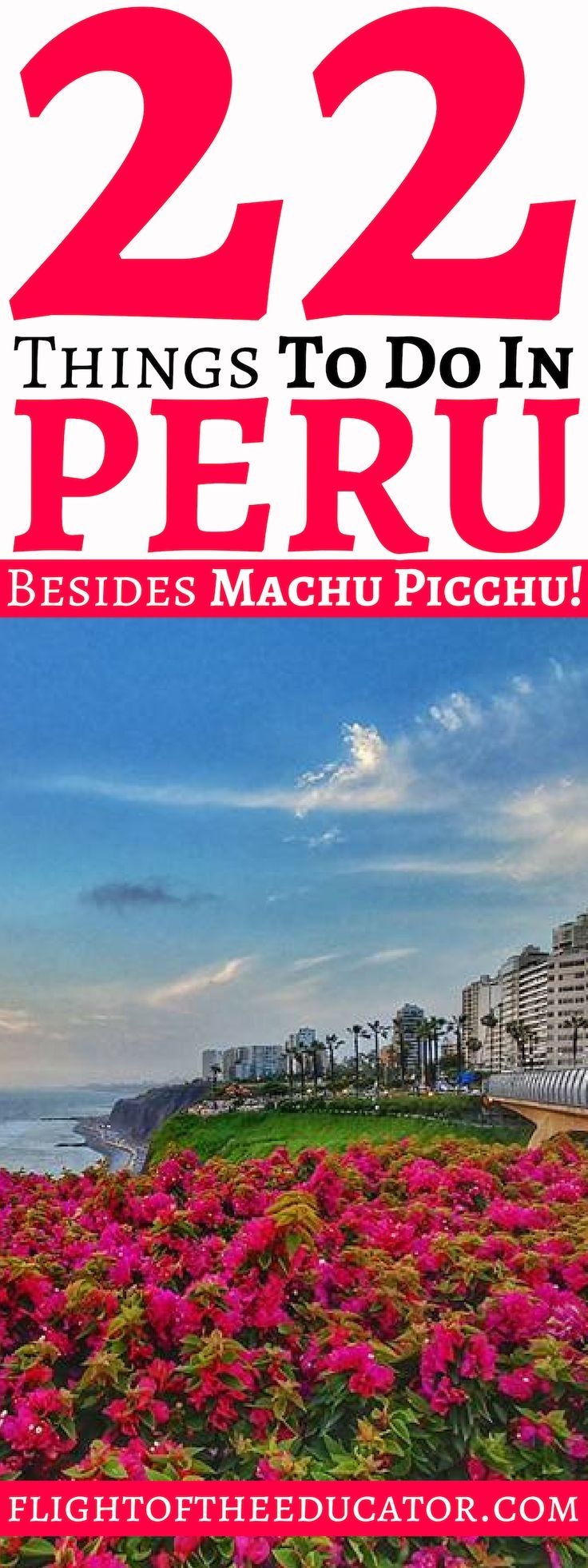 22 Issues to do in Peru apart from Machu Picchu!