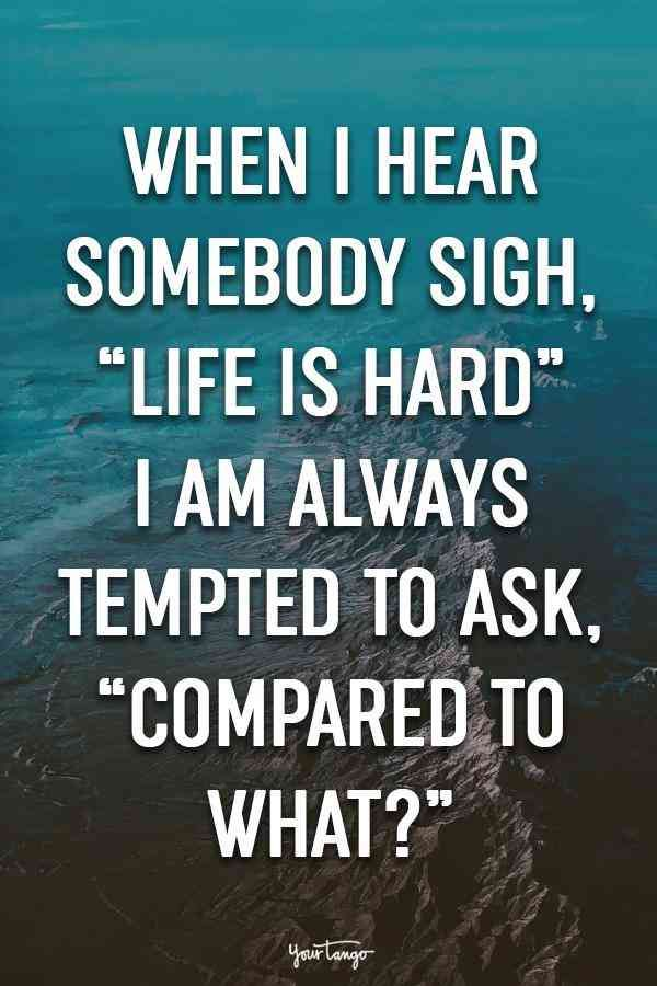 30 Inspirational Quotes That Will Change Your Attitude Towards Life Sarcastic Quotes Inspiring Quotes About Life Inspirational Quotes