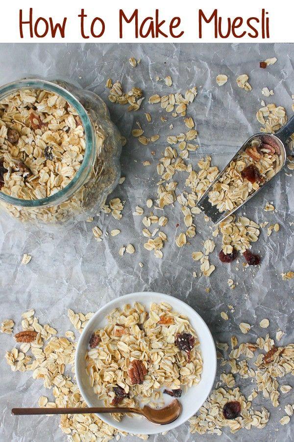How To Make Muesli Recipe Muesli Recipe Homemade Breakfast Best Breakfast Recipes