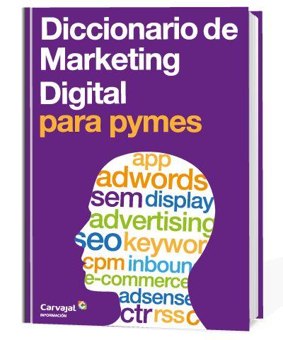 Diccionario gratis de Marketing Digital para Pymes