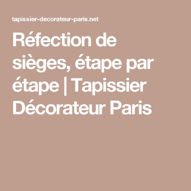 Réfection de sièges, étape par étape | Tapissier Décorateur Paris