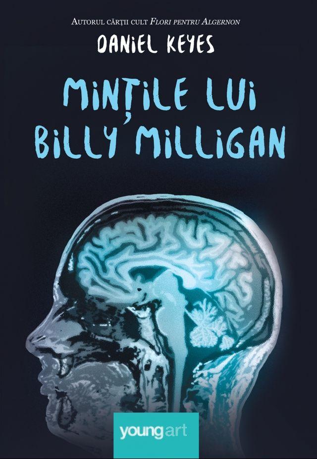 Mințile lui Billy Milligan - http://www.editura-art.ro/carte/mintile-lui-billy-milligan