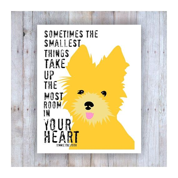Yorkshire Terrier Art, Yorkshire Terrier Print, Yorkies, Yorkiepoo, Yorkie Art, Winnie the Pooh Quote, Yellow Dog, Dog Lover, Dog Art