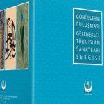 Türk İslam Sanatları buluşması