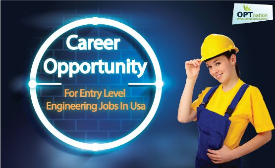 All the details on engineering in USA and also find latest Entry level engineering jobs in USA for International candidates at: http://www.optnation.com/blog/career-opportunities-entry-level-engineering-jobs-usa-graduates/