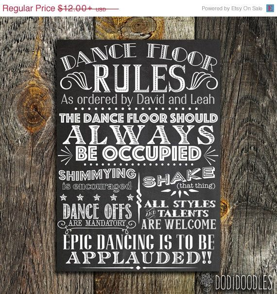 70% OFF THRU 4/25 Printable Custom Wedding Sign, Dance Floor Rules Chalkboard, Vintage DIY Dance Floor Party Sign