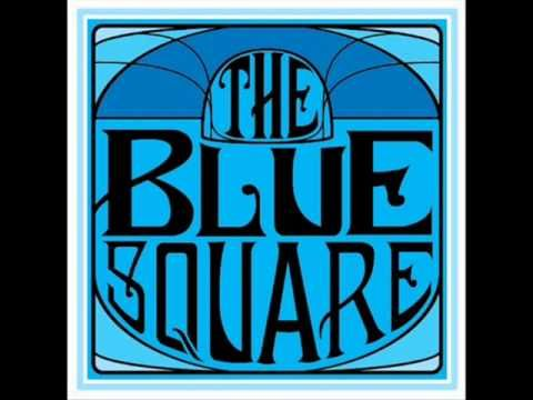 The Blue Square – Believe