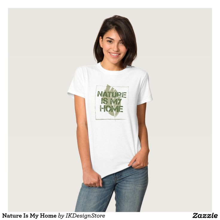 Nature Is My Home T-shirt