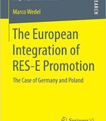 The European Integration Of Res-E Promotion: The Case Of Germany And Poland PDF