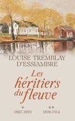 Vente Livre : Les héritiers du fleuve, tomes 1 & 2  - Louise Tremblay-d'Essiambre