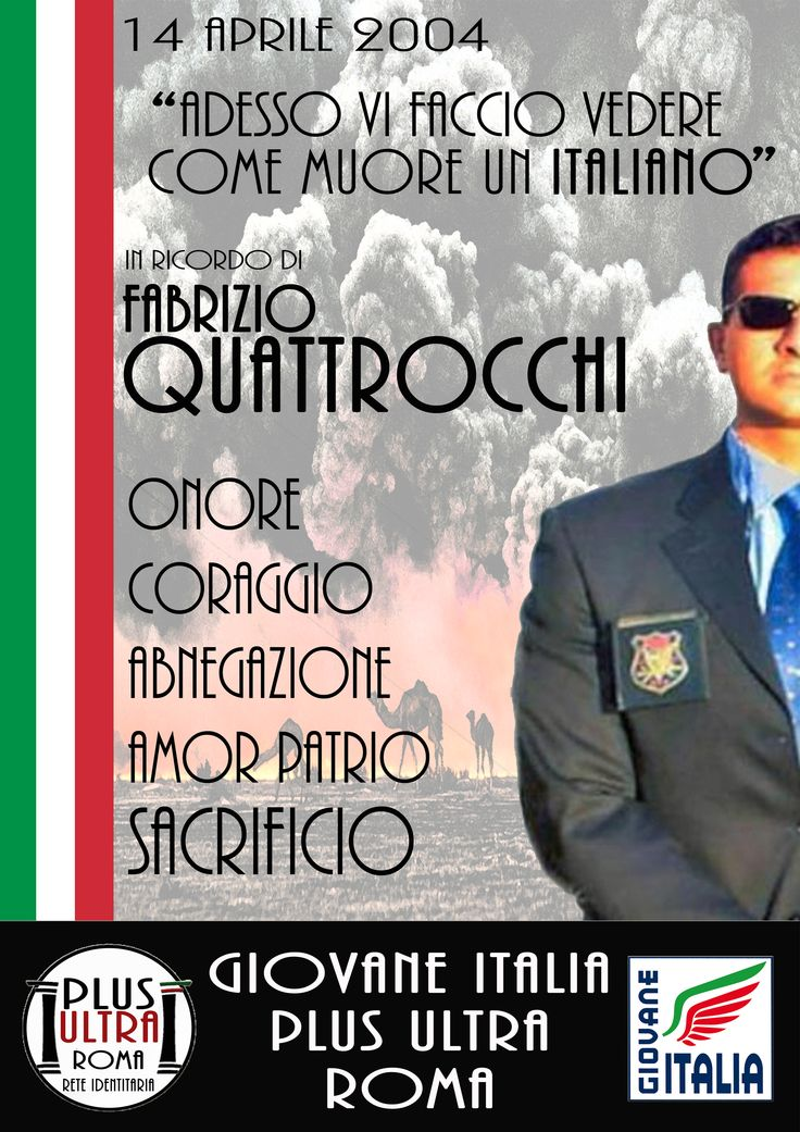 """Fabrizio Quattrocchi 14 Aprile 2004 - """"Adesso vi faccio vedere come muore un italiano"""" - Plus Ultra Roma"""