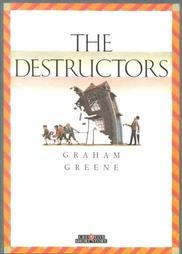 The Destructors by Graham Greene. check.