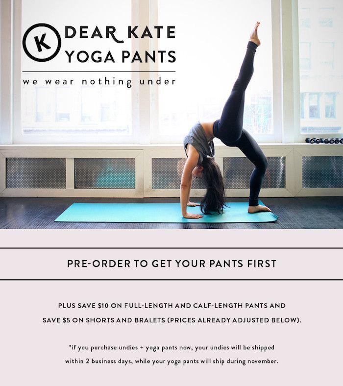 Dear Kate : No Underwear Yoga Pants