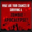 Take the Zombie Survival Quiz:  I scored a 68% survival rate.  Not too shabby.