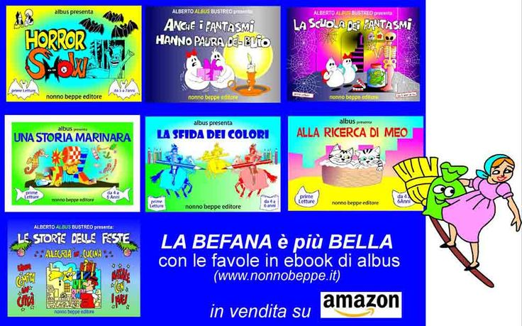 #befana #nonnobeppe #albertoalbusbustreo #fiabe #ebook #amazon #besoz #favoleillustrate  http://amzn.eu/dXYdua8
