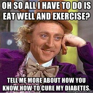 Possible thoughts from people with Type 1 Diabetes Mellitus... they must  get this