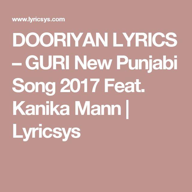 DOORIYAN LYRICS – GURI New Punjabi Song 2017 Feat. Kanika Mann | Lyricsys