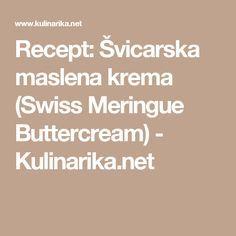Recept: Švicarska maslena krema (Swiss Meringue Buttercream) - Kulinarika.net