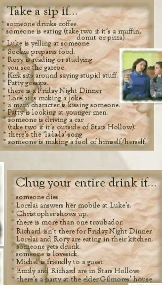 @Megan Bryant  Just wait till i come visit youuuuuu: Gilmore Girls Drinking Game