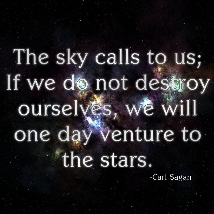 Carl Sagan: Inspiration, Atheism, Stars, Carl Sagan Quotes, Favorite Quotes, Inspire