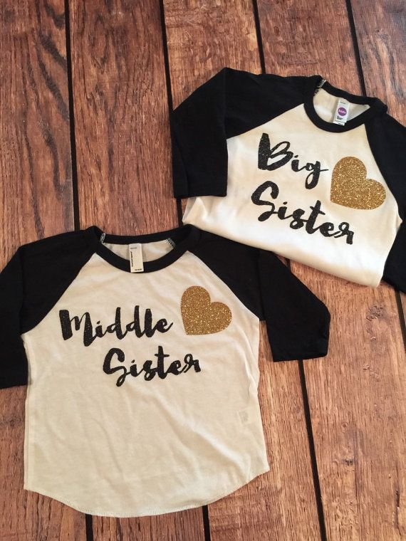 Hey, I found this really awesome Etsy listing at https://www.etsy.com/listing/247548506/middle-sister-big-sister-shirt-little