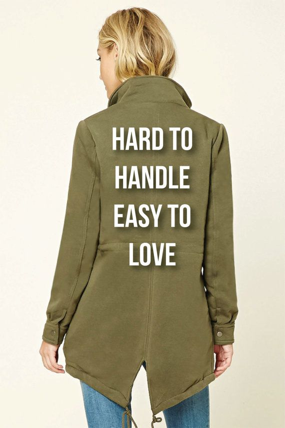 Hard To Handle Custom Military Jacket. This encompasses affordable fall style using this utility jacket outfit. Pair this with a tee or a tank and leggings and whatever type of boot you like. For a simple and cute fall outfit.