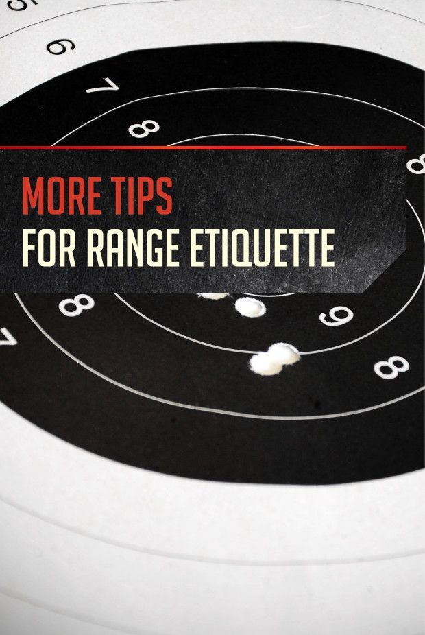 Shooting Range Tips and Etiquette pt. 2 | Rules Of Conduct & Firearm Safety by Gun Carrier http://guncarrier.com/shooting-range-tips-etiquette-2/