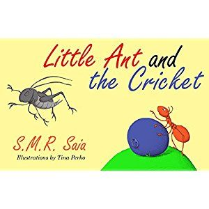 #BookReview of #LittleAntandtheCricket from #ReadersFavorite - https://readersfavorite.com/book-review/little-ant-and-the-cricket  Reviewed by Mamta Madhavan for Readers' Favorite  Little Ant and the Cricket:  Moral: You Can't Please Everyone by S.M.R. Saia is an endearing storybook for children with a good message. Little Ant is the busiest of ants and he is strong, smart, and quick. He is admired by everyone and he replies by saying, 'I am just an Ant!' One day, on his way back home with a