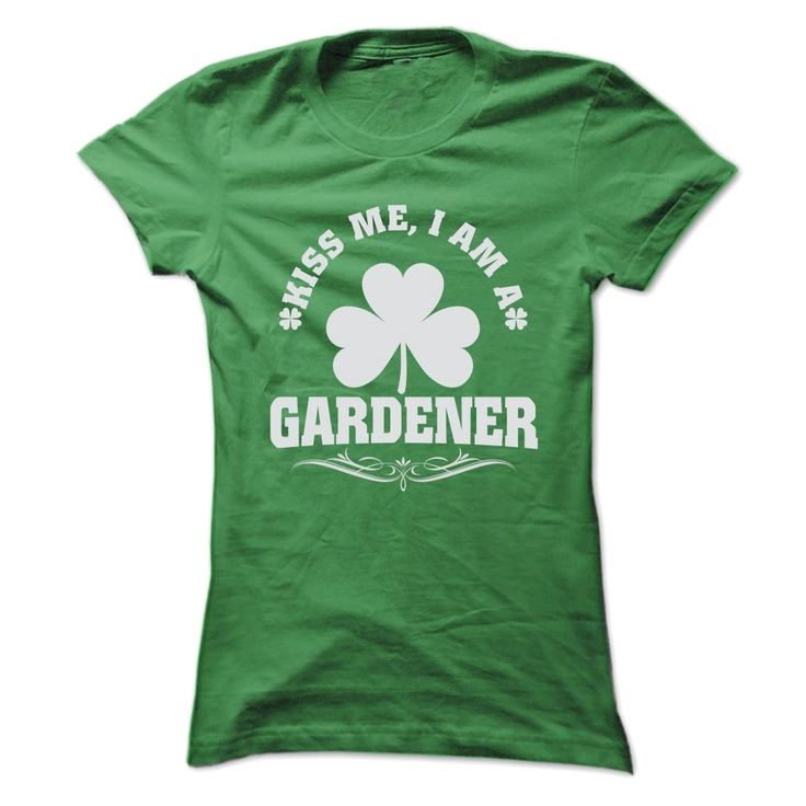 KISS ME, I AM A GARDENER T SHIRTS, Order HERE ==> https://www.sunfrog.com/LifeStyle/KISS-ME-I-AM-A-GARDENER-T-SHIRTS-Ladies.html?89700, Please tag & share with your friends who would love it , #christmasgifts #jeepsafari #superbowl