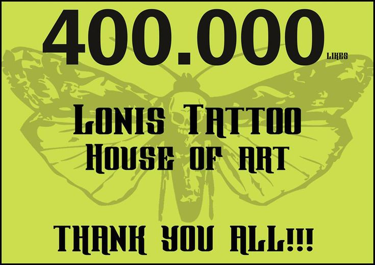 400.000 likes at Lonis Tattoo Studio facebook page Thank you all #lonistattoo www.lonistattoo.com