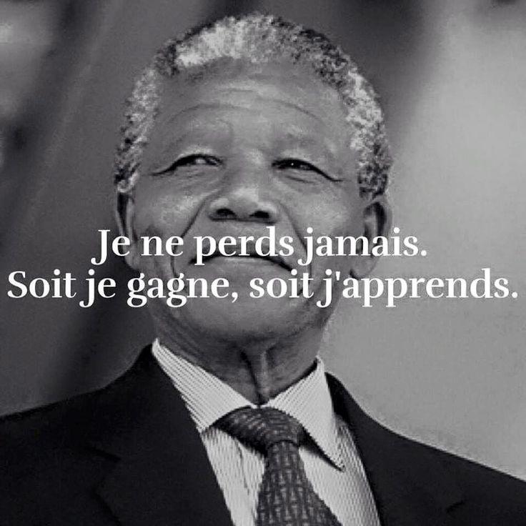 #boost #ledeclicanticlope / Je ne perds jamais. Soit je gagne, soit j'apprends #Mandela