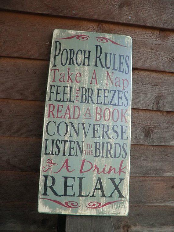 "Porch Rules sign hand painted and made of wood, this primitive rustic sign, goes great on your patio , deck or porch. comes in green, black, blue or red , choose color at check out Sign measures 24"" X"